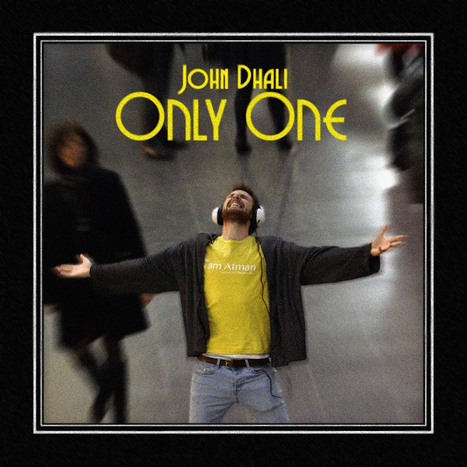 John Dhali Only One